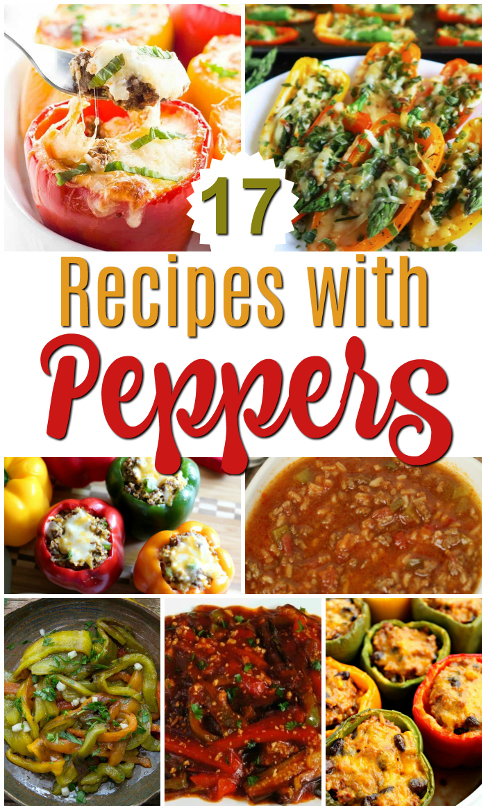 17 recipes with peppers - perfect lunch and dinner recipes that incorporate peppers.