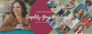 Free Online Event: Simplify Your Holidays