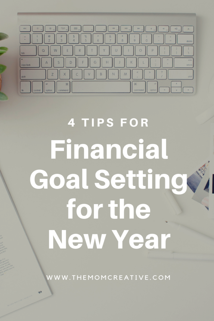4 tips for financial goal setting in the new year