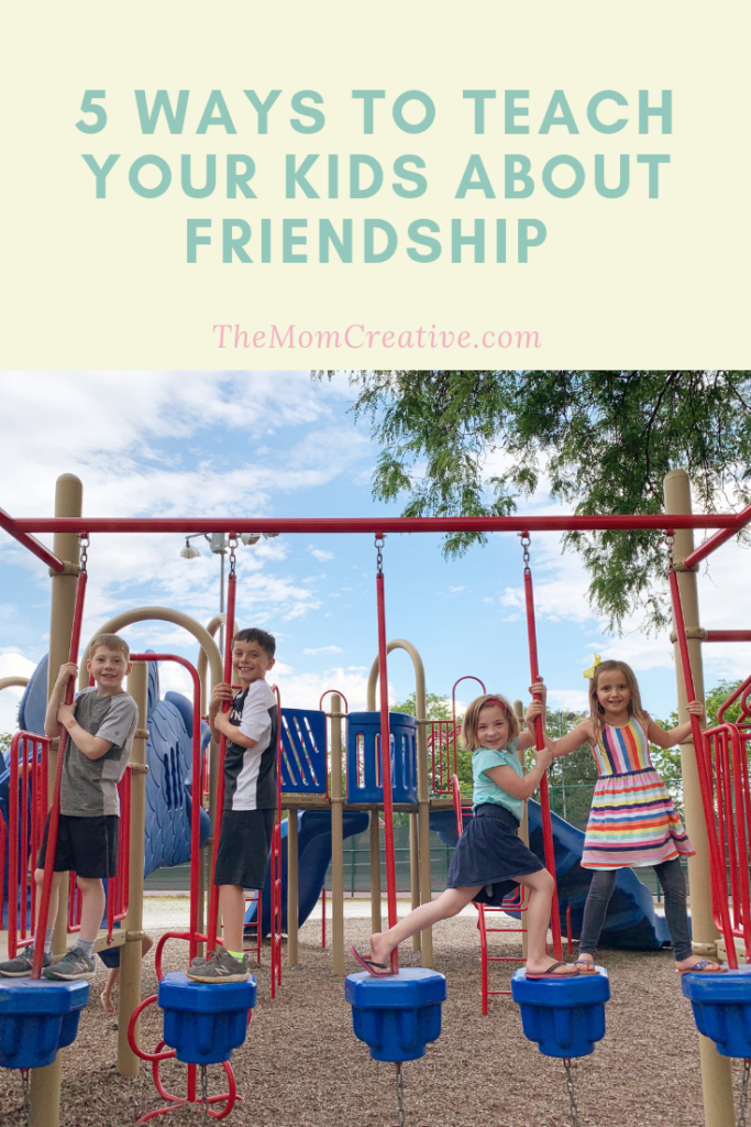 5 ways to teach your kids about Friendship