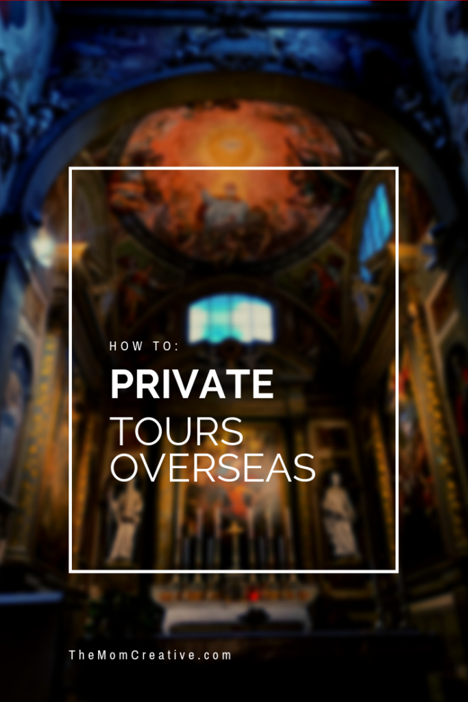 How to book private tours overseas at an affordable cost