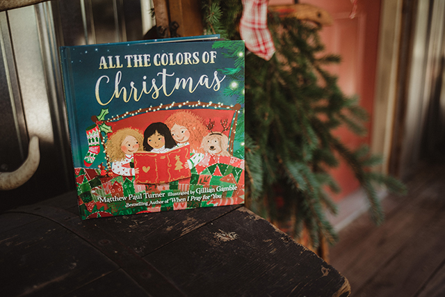 All the colors of Christmas by Matthew Paul Turner