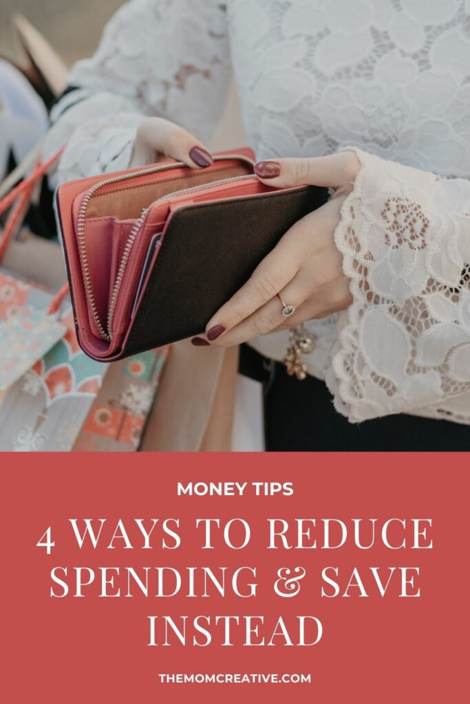 4 Ways to Reduce Spending and Save Instead
